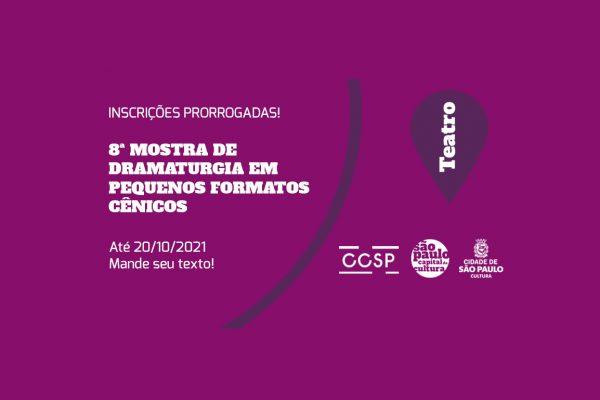 Edital 8ª Mostra de Dramaturgia em Pequenos Formatos Cênicos do CCSP